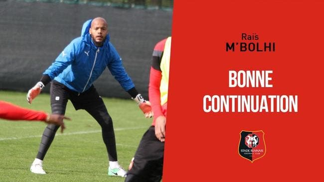 Le gardien international algérien Raïs M'Bolhi quitte le club — Stade Rennais
