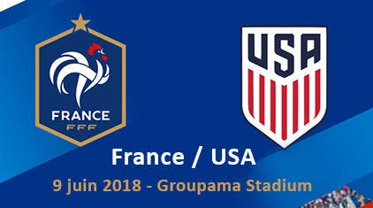 France - USA : Les compos (TF1 à 21h)