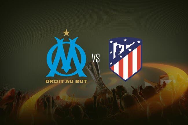 OM - Atlético Madrid : Les compos (20h45 sur M6 et BeInSports 1)