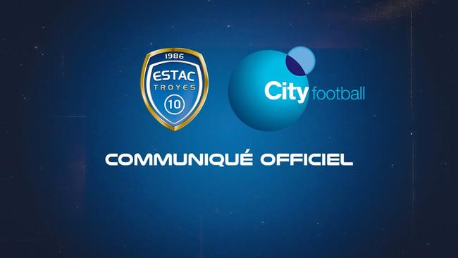 Officiel : Troyes racheté par le City Football Group