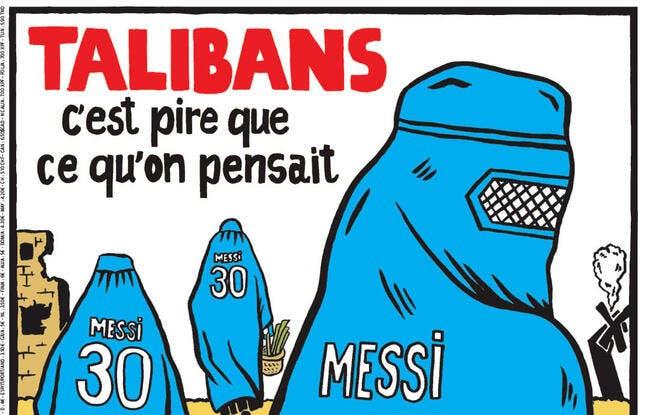 Lionel Messi, PSG, Qatar et Talibans, Charlie Hebdo tape fort !